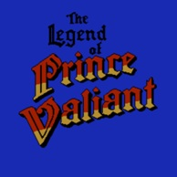Legend of Prince Valiant The