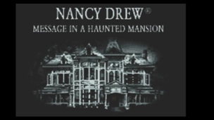Nancy Drew Message in a Haunted Mansion