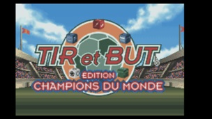 Tir et But Edition Champions du Monde