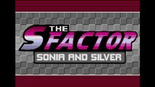 The S Factor Sonia and Silver